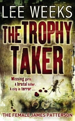 Book The Trophy Taker by Lee Weeks
