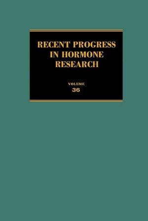 Recent Progress in Hormone Research: Proceedings of the 1979 Laurentian Hormone Conference