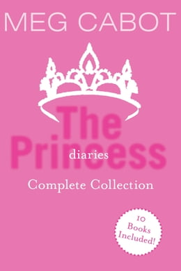 Book The Princess Diaries Complete Collection: Books 1-10 by Meg Cabot