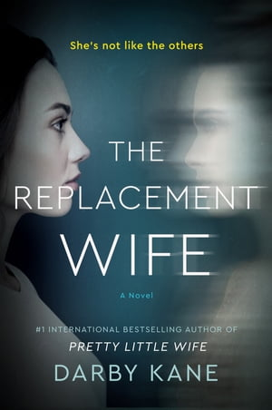 The Replacement Wife: A Novel