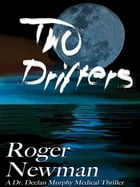 Two Drifters by Roger Newman