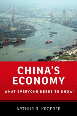 Book China's Economy: What Everyone Needs to Know? by Arthur R. Kroeber