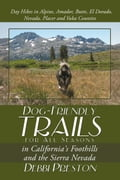 Dog-Friendly Trails for All Seasons in California's Foothills and the Sierra Nevada 3186fdfa-b2c9-4fc8-9ced-b9954a536c87