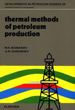 Book Thermal Methods of Petroleum Production by Baibakov, N.K.