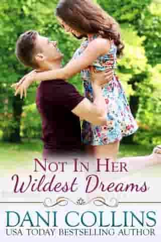 Not In Her Wildest Dreams by Dani Collins