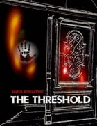 The Threshold by Anita Kovacevic