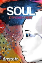 Soul Empowerment: Unravel the Truth of Your Soul by INSTAFO