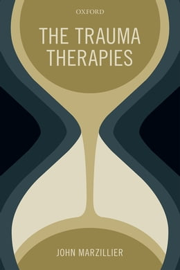 Book The Trauma Therapies by John Marzillier