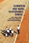 European and Asian Sustainable Towns 1fd4585b-f5d8-4afa-b00b-97ab6804423f