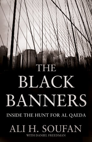 The Black Banners Inside the Hunt for Al Qaeda