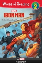 World of Reading Iron Man: The Story of Iron Man by Disney Book Group