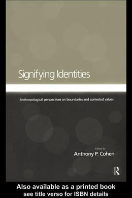 Book Signifying Identities by Cohen, Anthony P.