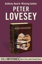 Remaindered by Peter Lovesey