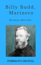 Billy Budd, Marinero by Herman Melville