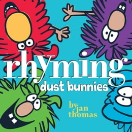 Book Rhyming Dust Bunnies by Jan Thomas