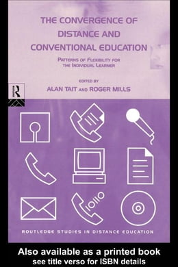 Book The Convergence of Distance and Conventional Education by Tait, Alan