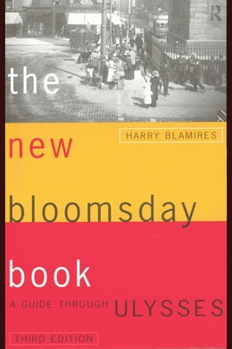 Book The New Bloomsday Book: A Guide Through Ulysses by Blamires, Harry