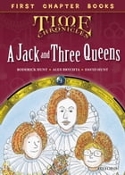 Oxford Reading Tree First Chapter Books: Jack and the Three Queens by Roderick Hunt