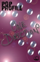One Direction: Pop Profile by Emma Ponsford