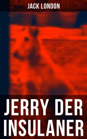 Jerry der Insulaner by Jack London