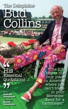Delaplaine Bud Collins - His Essential Quotations by Andrew Delaplaine