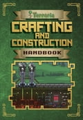 Crafting and Construction Handbook 140e7d16-1c83-4a35-a2f5-ee6dba79c0f1