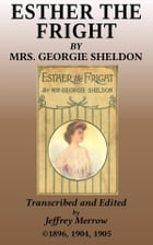 Esther, the Fright: The Romance of a Pair of Rubies by Georgie Sheldon