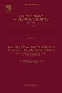 Analysis, Removal, Effects and Risk of Pharmaceuticals in the Water Cycle: Occurrence and…