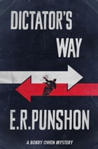 Dictator's Way: A Bobby Owen Mystery by E.R. Punshon