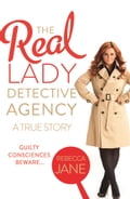 9780007488995 - Rebecca Jane: The Real Lady Detective Agency: A True Story - Buch