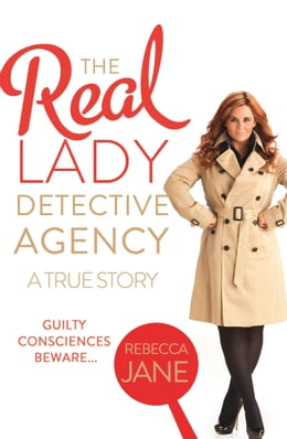 Book The Real Lady Detective Agency: A True Story by Rebecca Jane