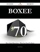 Boxee 70 Success Secrets - 70 Most Asked Questions On Boxee - What You Need To Know