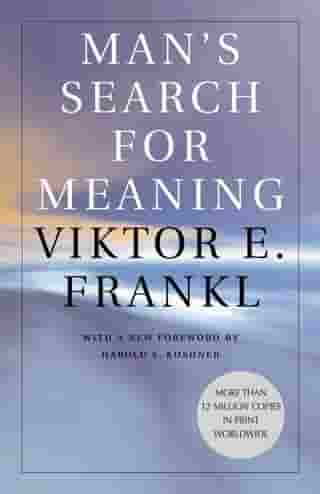Man's Search for Meaning by William J. Winslade