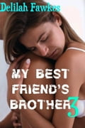 My Best Friend's Brother 3 f6274f26-0637-4a63-b6e0-a0abcc70b269