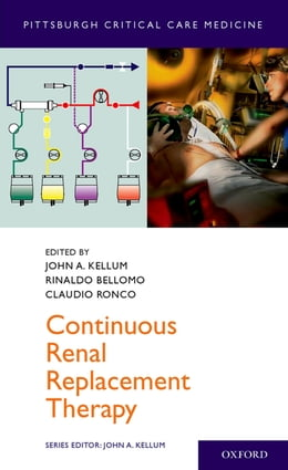 Book Continuous Renal Replacement Therapy by John Kellum