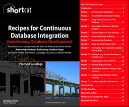 Book Recipes for Continuous Database Integration: Evolutionary Database Development (Digital Short Cut) by Pramod J. Sadalage