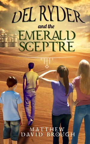 Del Ryder and the Emerald Sceptre by Matthew David Brough