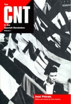 The CNT in the Spanish Revolution Vol 1 by José Peirats Valls