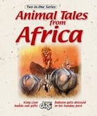 Two-in-one: Animal Tales from Africa 4 by Marion Marchand