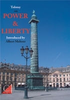 Power and Liberty: (edited and introduced by Albert Meltzer) by Leo Tolstoy