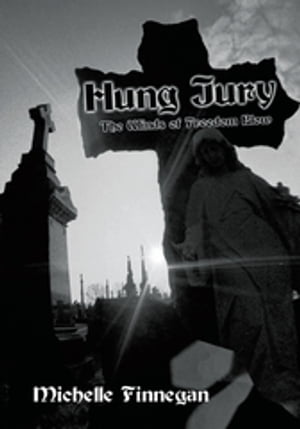 Hung Jury: The Winds of Freedom Blow