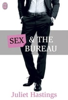 Sex and the Bureau by Juliet Hastings