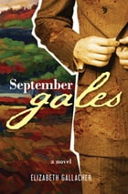 September gales by Elizabeth Gallagher
