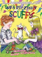 Scuffy by Luba Brezhnev