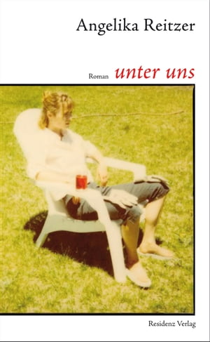 unter uns by Angelika Reitzer