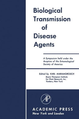Book Biological Transmission of Disease Agents by Maramorosch, Karl