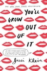 You'll Grow Out of It Cover Image