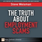 The Truth About Employment Scams by Steve Weisman