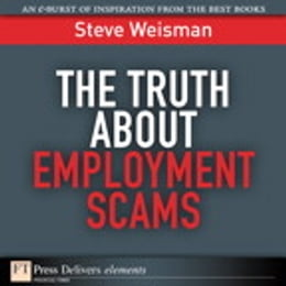 Book The Truth About Employment Scams by Steve Weisman