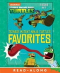 Teenage Mutant Ninja Turtles Favorites (Teenage Mutant Ninja Turtles) e0a61aa5-eaba-43b0-bed8-5dd2574fa18f
